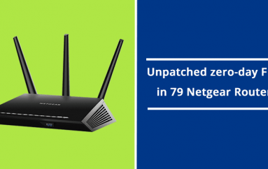 Unpatched zero-day Flaw in 79 Netgear Routers Allows Hacker to take Full Control of the Device