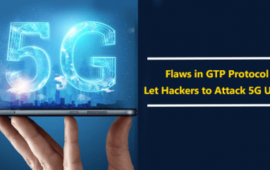 Multiple Flaws in GTP Tunneling Protocol Let Hackers to Attack 3G/4G/5G Users