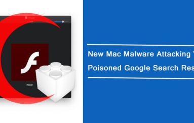 Beware of New Mac Malware Spreading via Poisoned Google Search Results
