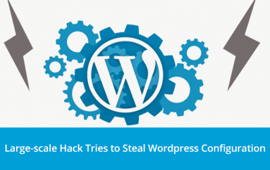 Massive Hacking Campaign Targets WordPress Websites to Steal Database Credentials