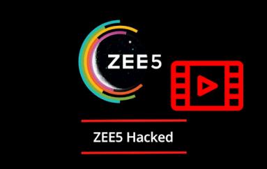 ZEE5 Hacked – Hackers Stolen Over 150GB of Live Data from Video on Demand Platform