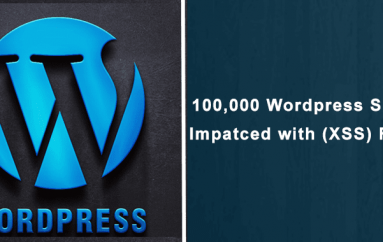 100,000 WordPress Sites Impacted with Cross-Site Scripting (XSS) Flaw