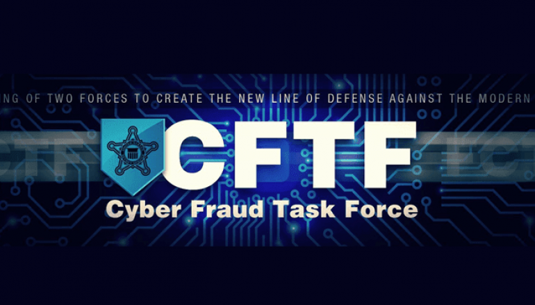 United States Secret Service Announces the Creation of Cyber Fraud Task Force