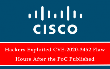 Hackers Exploited CVE-2020-3452 Flaw in Cisco ASA & FTD Within Hours After the Disclosure