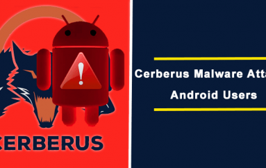 Cerberus Android Banking Malware Mimic as Currency Converter App Found on Google Play