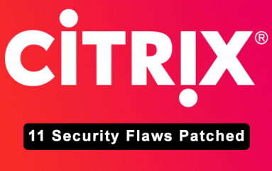 Critical Bugs with Citrix Allow Unauthenticated Code Injection, Privilege Escalation DoS & Data Theft