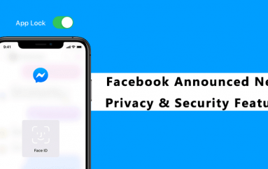 Facebook Announced New Privacy and Security Feature for Messenger