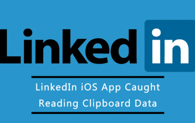 LinkedIn iOS App Caught Reading Clipboard With Every Keystroke, Says it is a Bug
