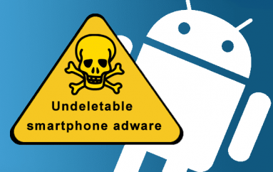Android Devices Infected with Undeletable Adware that Sits on System Partition
