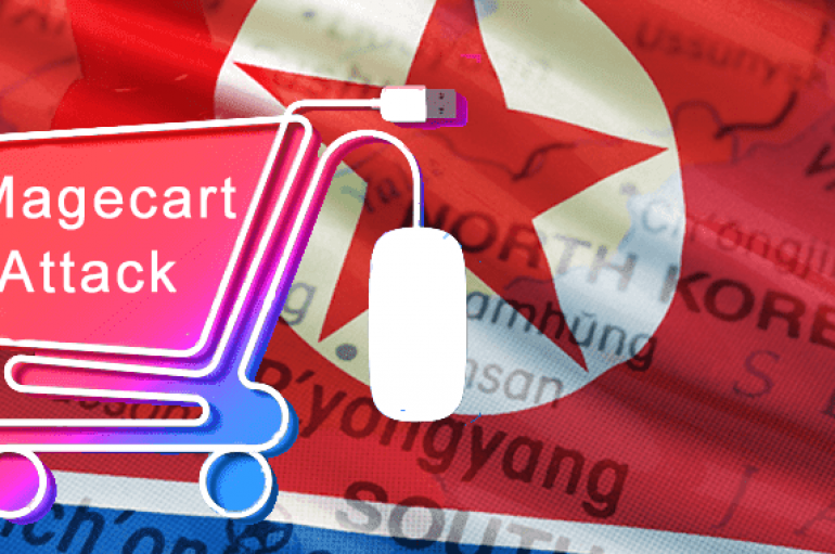 North Korean State-Sponsored Hackers Inserted Malicious Code to Online Stores that Steals Buyers Payment Card Data