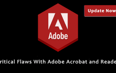 Critical Code Execution Flaws With Adobe Acrobat and Reader – Update Now!!