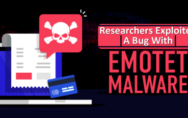 EmoCrash – Researchers Exploited a Bug in Emotet Malware to Stop its Distribution