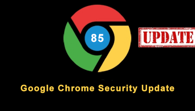 Google Chrome Security Update Wide Range of Attacks – Update Now!