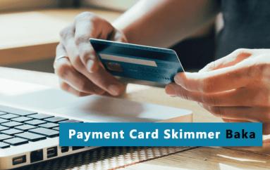 Visa Warns of JavaScript Skimmer Baka that Steals Payment Card Data