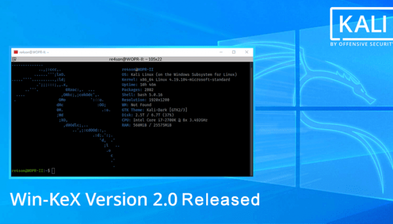 Offensive Security released Win-KeX Version 2.0 that Brings Kali Desktop Experience in Windows